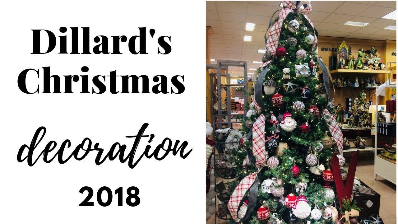 Christmas 2018 Dillard S Youtube