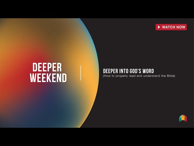 Deeper Into God's Word - Breakout Session