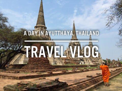 A Day in Ayutthaya, Thailand | Travel Vlog