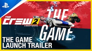 The Crew 2 - The Game Launch Trailer | PS4