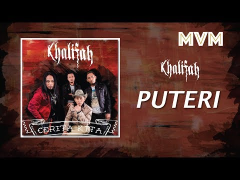 Khalifah - Puteri (Official Lyrics Video)