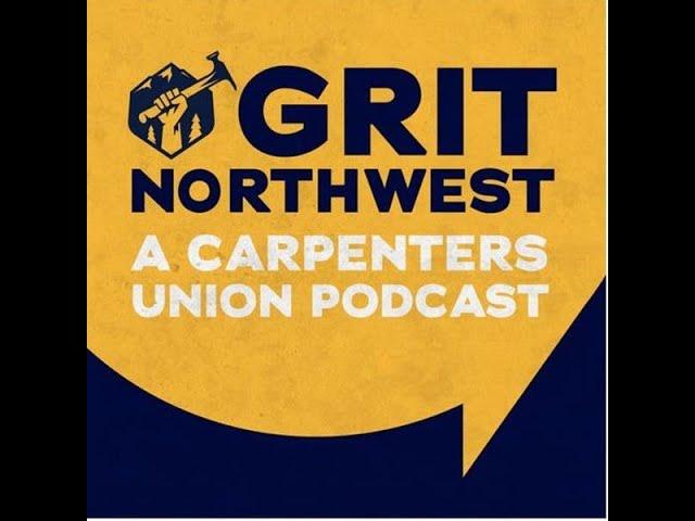 Joe Cadwell host of Grit Northwest - Labor Radio Podcast Member Spotlight Series