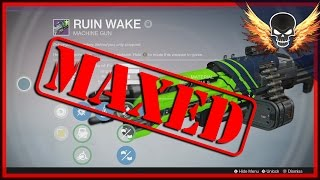 Ruin Wake Maxed! Crucible Heavy Machine Gun || The Taken King