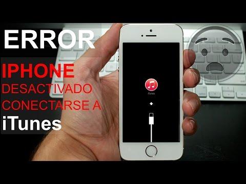 ERROR IPHONE DESACTIVADO CONECTAR A ITUNES