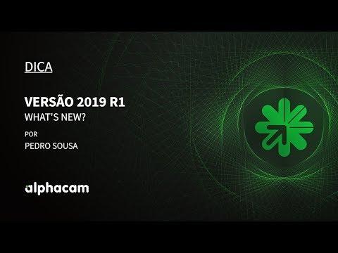 Dica 12 Alphacam | Versão 2019 R1 - Parte 1