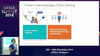 Design for Open Banking - Challenges facing UX Designers - UXSEA Summit 2018