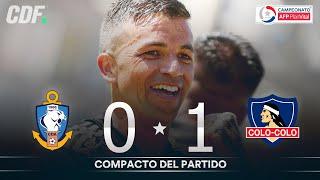 Antofagasta 0 - 1 Colo Colo | Campeonato PlanVital 2020 - FECHA 27