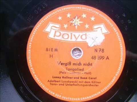 Lonny Kellner &  René Carol  - Vergiß mich nicht