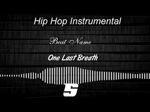 Hip Hop Instrumental - One Last  Breath