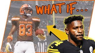 WHAT IF... Antonio Brown Went To The Browns?!