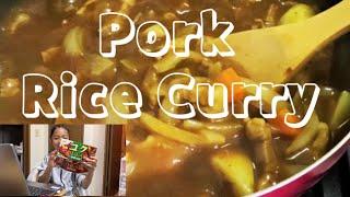Yukina&#39s Pork Rice CurryPork CurryCurryポークカレーカレー#142