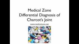 Medical Zone  -   Differential Diagnosis of Charcot's Joint