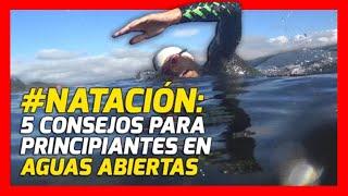 Natación: 5 consejos para principiantes en Aguas Abiertas