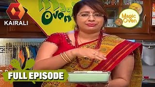 Magic Oven : Tomato Shorba & Apple Mousse  | 29th April 2018 | Full Episode