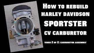 rebuild harley davidson sportster cv carburetor -  video 2 of 2