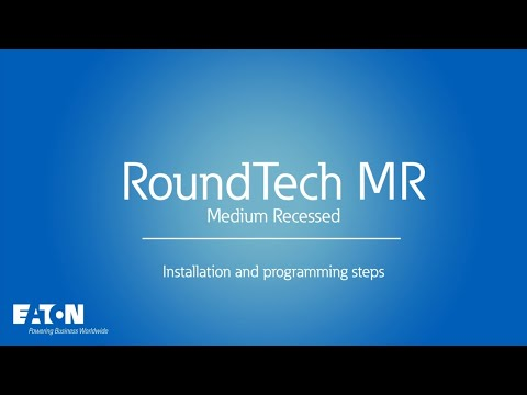 Eaton RoundTech MR- How to install and set up a RoundTech MR safety luminaire