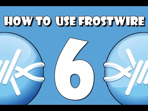 How to Download & Use Frostwire 6
