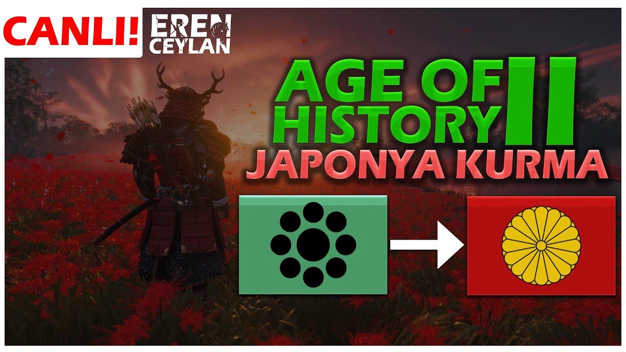 JAPONYA KURMA! - AGE OF HISTORY 2 [CANLI]