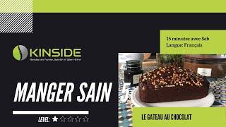 Manger sain - Gateau Chocolat