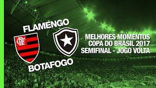Melhores Momentos - Flamengo 1 x 0 Botafogo - Copa do Brasil - 23/08/2017