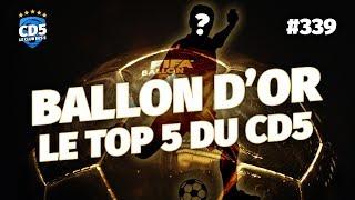 Replay #339 : Ballon d'Or 2018 - Le TOP 5 du #CD5