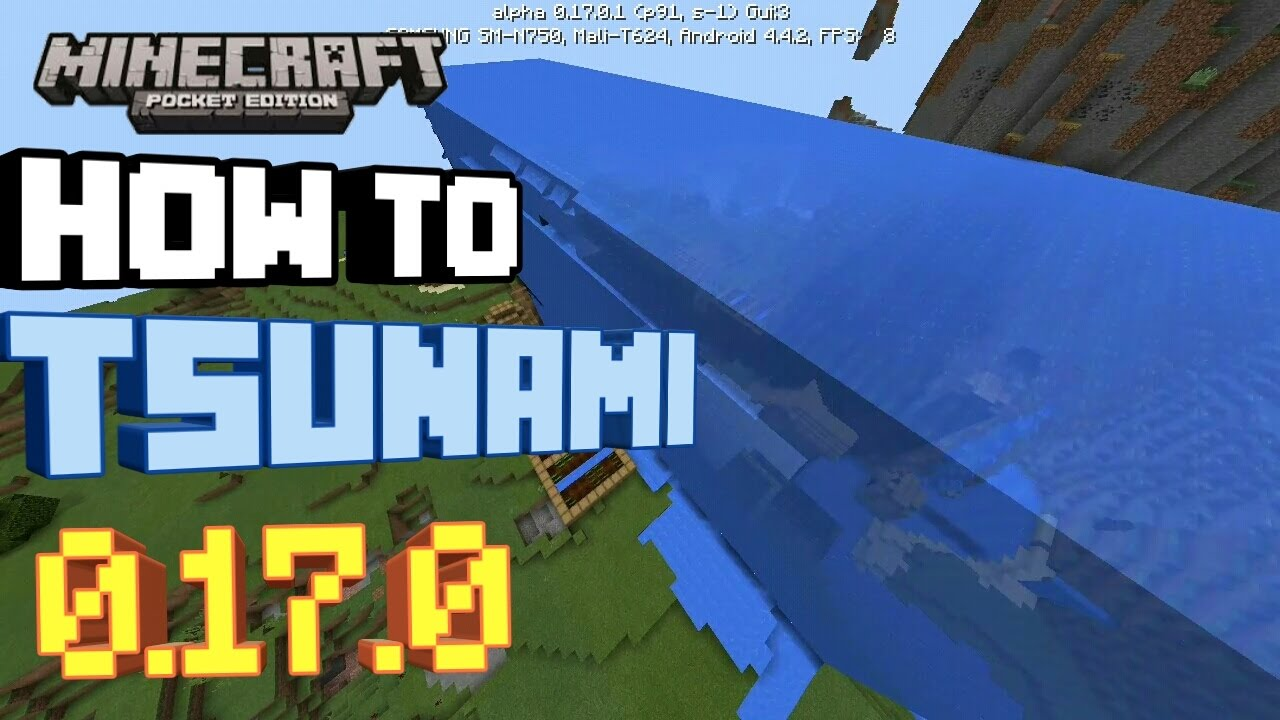 HOW TO CREATE/SPAWN IN A TSUNAMI IN MCPE 0 17 0/1 0 |Minecraft PE (MCPE)  How To #49