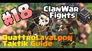 "QuattroLavaLoon Taktik Guide I #ClanWar 18 I Clash of Clans ""German/Deutsch HD"""