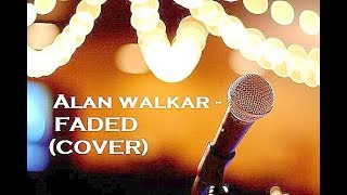 Alan Walker Faded Cover INDIA.mp3