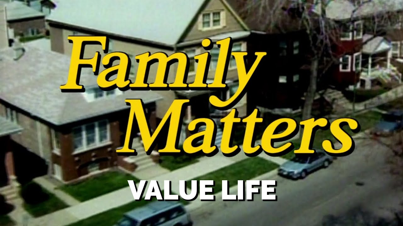 FAMILY MATTERS (Week 6) | Value Life