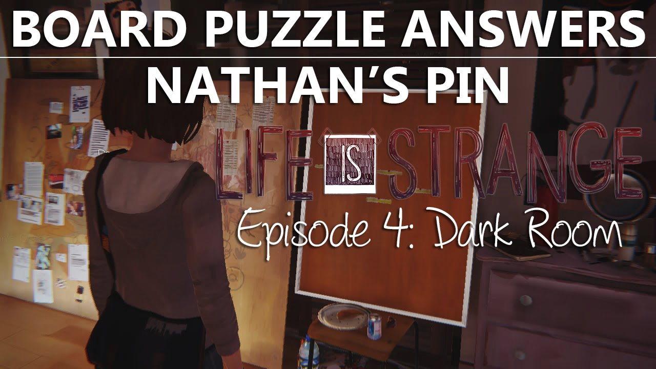 """Life Is Strange Episode 4 BOARD PUZZLE ANSWERS NATHAN""""S PIN 