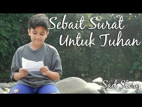 Kisah Si Bisu - Sebait Surat Untuk Tuhan - Sad Story (Short Movie) | Kids Brother