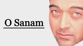 O Sanam - Lucky Ali - Sunoh (1996)
