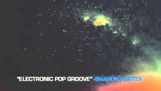 ELECTRONIC POP GROOVE-Sharon Porter-[Electro Pop Track]