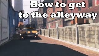 Driver San Francisco- The Location & How to get in the Alleyway