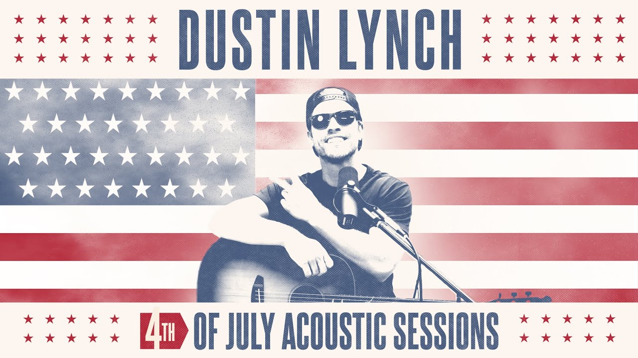 Dustin Lynch – Ridin' Roads (4th of July Acoustic Sessions)
