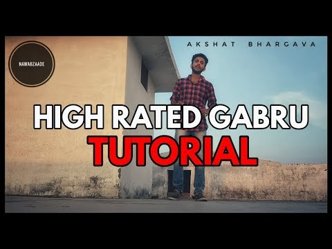 Dance Tutorial | Nawabzaade: High Rated Gabru Varun Dhawan | Shraddha Kapoor | Guru Randhawa |Akshat