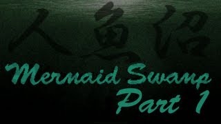 Mermaid Swamp Part 1 - Full frontal nudity!