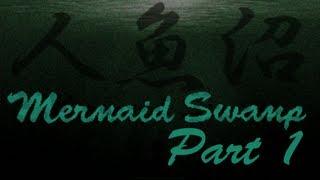 Mermaid Swamp Part 1 - Full frontal nudity!