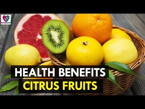 Health Benefits Of Citrus Fruits - Health Sutra