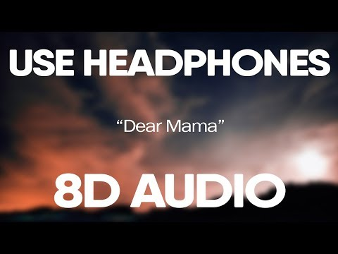 Tupac – Dear Mama (8D Audio) 🎧