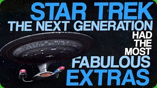 star-trek-the-next-generation-had-the-most-fabulous-extras-when-people-get-easily-offended