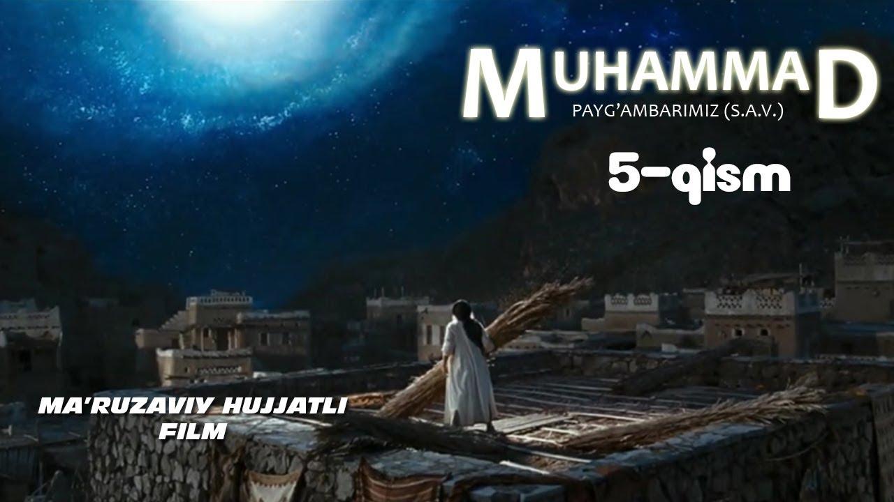 Muhammad (S.A.V) hujjatli film 5-QISM MyTub.uz