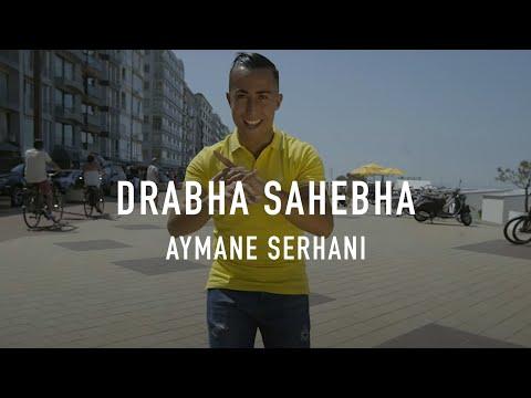 Aymane Serhani - DRABHA SAHEBHA