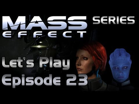 Mass Effect Series Let's Play Episode 23 (Normandy - post Noveria)