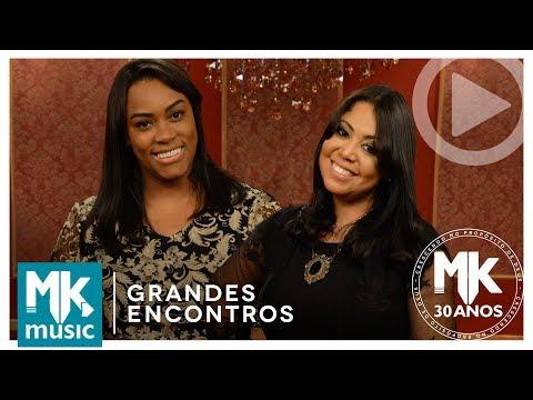 Santificação - Elaine Martins e Gisele Nascimento (Grandes Encontros MK 30 Anos)