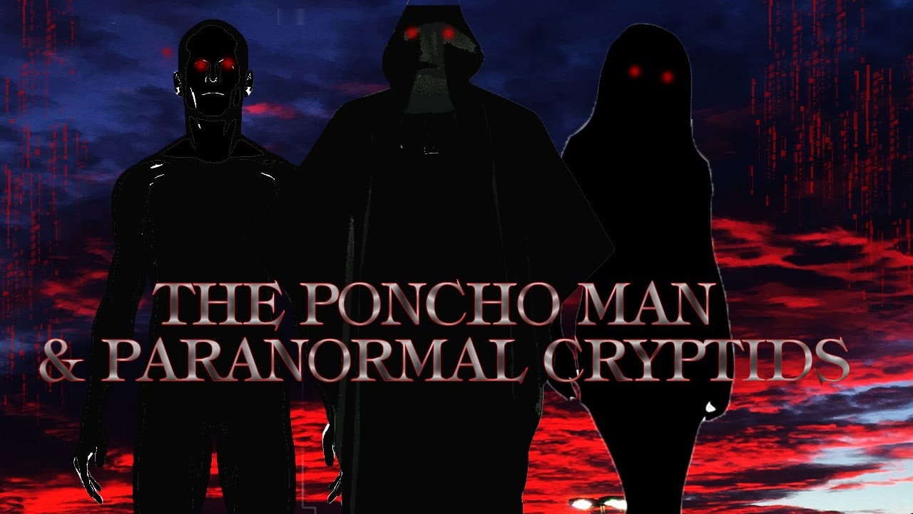 """The Poncho Man & Other Paranormal Cryptids"" Interview with Mark DeLeon"