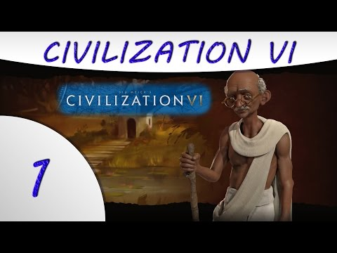 Civilization 6 - India - Gandhi - Part 1