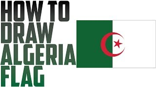 How To Draw Algeria Flag - how to draw the algerian flag | flag speed draw By Drawing Expert