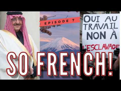 News - So French - Episode 7 – Jobs, Japan and a Jolly Song