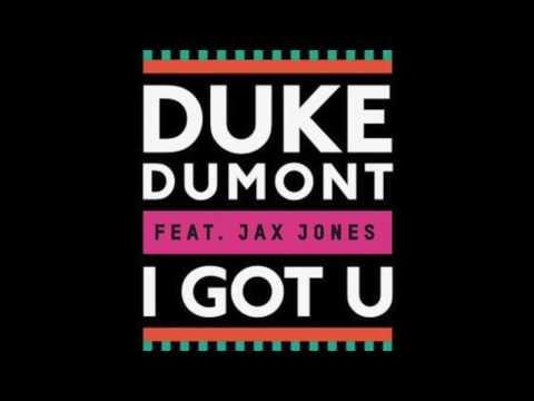 Duke Dumt feat Jax Jes  I Got You Original Mix LYRICS